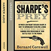 Sharpe's Prey: The Expedition to Copenhagen, 1807 (The Sharpe Series, Book 5) | Bernard Cornwell