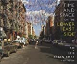 img - for Time and Space on the Lower East Side book / textbook / text book