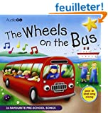 Wheels on the Bus: 25 Favorite Preschool Songs