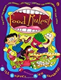 img - for Food Rules! The Stuff You Munch, Its Crunch, Its Punch, and Why You Sometimes Lose Your Lunch by Bill Haduch (2001-03-19) book / textbook / text book