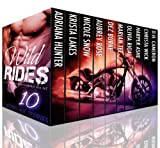 img - for Wild Rides: 10 Blazing Hot Alpha Bad Boy Biker and MC Romance Box Set book / textbook / text book