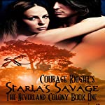 Starla's Savage: The Neverland Colony Book One | Courage Knight
