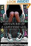 Adventures of a Graveyard Girl: (Fune...