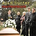 Inappropriate | Adam Hunter
