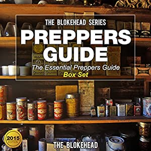 Preppers Guide: The Essential Preppers Guide Box Set Audiobook