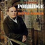 Porridge (Vintage Beeb) | Richard Webber