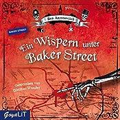 Ein Wispern unter Baker Street (Peter Grant 3) | Ben Aaronovitch