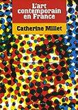 L'art contemporain en France (2080114727) by Catherine Millet