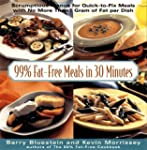99% Fat-Free Meals In Under 30 Minutes