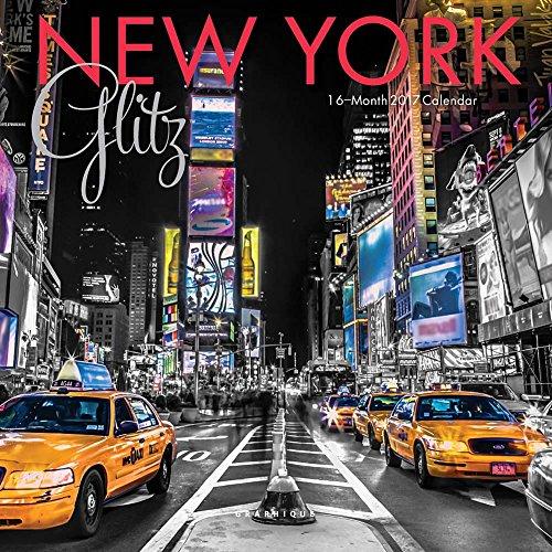New York Glitz 2017 Small Wall Calendar (New York Glitz compare prices)