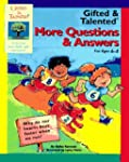 GIFTED & TALENTED: MORE Q & A AGES 6-8