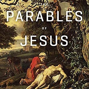 The Parables of Jesus Teaching Series Lecture