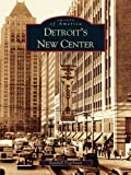 img - for Detroit's New Center book / textbook / text book
