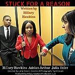 Stuck for a Reason | Hillary Hawkins