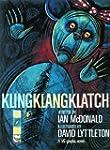 Kling Klang Klatch (a VG Graphic Novel)