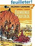Val�rian, tome 4 : Bienvenue sur Alfl...