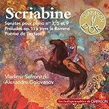 Scriabine: Sonates pour piano (Les indispensables de Diapason)