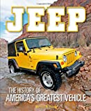 Jeep: The History of Americas Greatest Vehicle