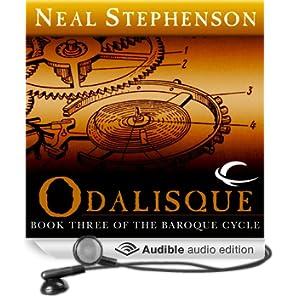 Odalisque: Book Three of The Baroque Cycle (Unabridged)