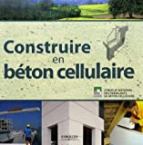 Construire en bton cellulaire