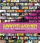 Graffiti Women: Street Art from Five...