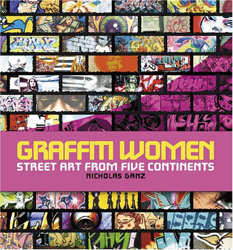 Graffiti Women Street Art from Five Continents