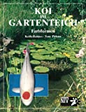 img - for Koi im Gartenteich. Farbformen. book / textbook / text book
