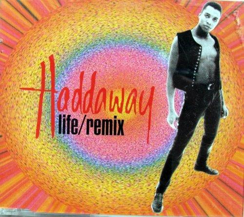 Haddaway - Life / Remix - Zortam Music