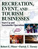 Recreation, Event, and Tourism Business With Web Resources: Start-Up and Sustainable Operations