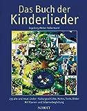 Das Buch der Kinderlieder: 235 alte und neue Lieder. Gesang