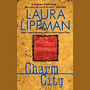 Charm City | [Laura Lippman]