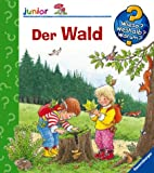 Der Wald (Wieso? Weshalb? Warum? junior, Band 6) title=