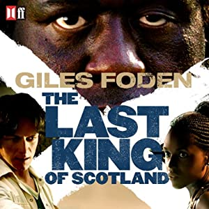 The Last King of Scotland Audiobook