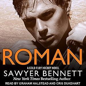 Roman: Cold Fury Hockey Series, Book 7 Hörbuch von Sawyer Bennett Gesprochen von: Cris Dukehart, Graham Halstead