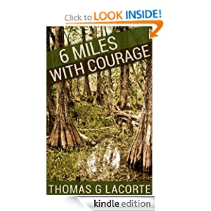 6 Miles With Courage