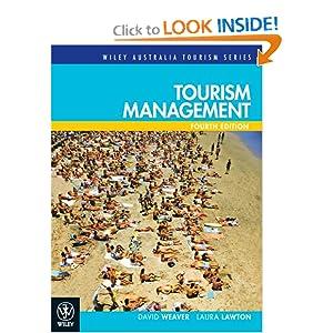 Tourism Management, Third Edition (Wiley Australia Tourism) David Weaver and Laura Lawton