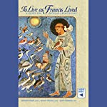 To Live as Francis Lived: A Guide for Secular Franciscans | Leonard Foley,Jovian Weigel,Patti Normile