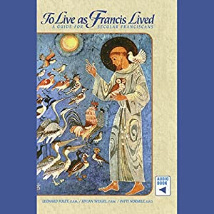 To Live as Francis Lived Audiobook