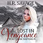 Lost in Vengeance | H.R. Savage