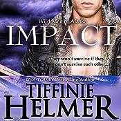 Impact | Tiffinie Helmer
