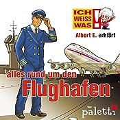 Albert E. erklärt alles rund um den Flughafen (Ich weiß was) | Marika Liebsch
