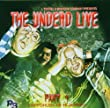 The Undead Live: The return to the living dead