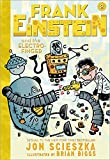 Frank Einstein and the Electro-Finger: Book Two