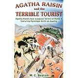 Agatha Raisin and the Terrible Touristby M.C. Beaton