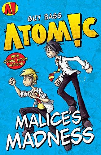 Malice's Madness (Atomic!)