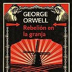 Rebelión en la granja [Animal Farm] | George Orwell