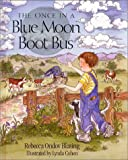 The Once in a Blue Moon Boot Bus