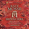 Sepulchre (       UNABRIDGED) by Kate Mosse Narrated by Donada Peters