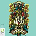 Let the Games Begin Audiobook by Niccolò Ammaniti Narrated by Rupert Degas