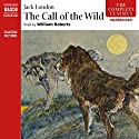 The Call of the Wild Audiobook by Jack London Narrated by Bill Roberts